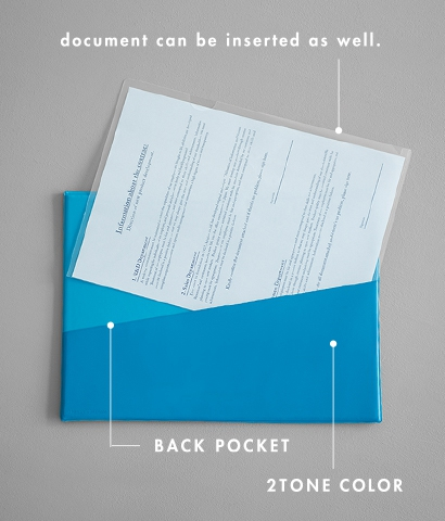 document can be inserted as well. BACK POCKET 2TONE COLOR
